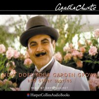 How Does Your Garden Grow? - Agatha Christie