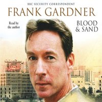 Blood and Sand - Frank Gardner