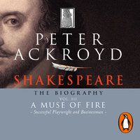 Shakespeare - The Biography - Vol III - Peter Ackroyd