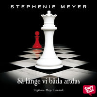 Breaking Dawn - Så länge vi båda andas - Stephenie Meyer