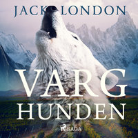 Varghunden - Jack London