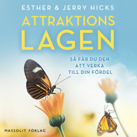 Attraktionslagen - Esther Hicks, Jerry Hicks