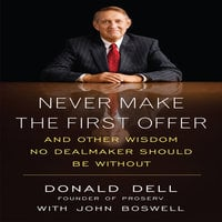 Never Make the First Offer - Donald Dell,John Boswell
