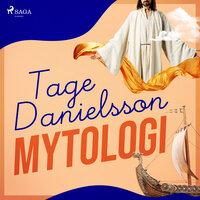 Mytologi - Tage Danielsson