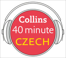 Czech in 40 Minutes - Learn to speak Czech in minutes with Collins - Collins