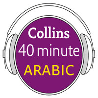 Arabic in 40 Minutes - Collins Dictionaries