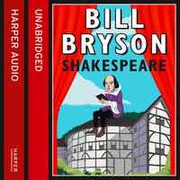 Shakespeare - The World as a Stage - Bill Bryson