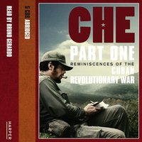 Che, Part Two - The Bolivian Diary - Ernesto 'Che'Guevara