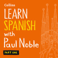 Learn Spanish with Paul Noble - Part 1 - Spanish made easy with your personal language coach - Paul Noble