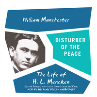 Disturber of the Peace - William Manchester