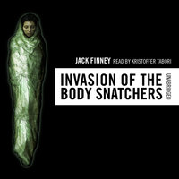The Invasion of the Body Snatchers - Jack Finney