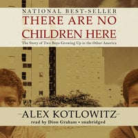 There Are No Children Here - Alex Kotlowitz
