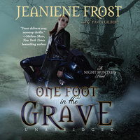 One Foot in the Grave - Jeaniene Frost