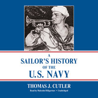 A Sailor's History of the U.S. Navy - Thomas J. Cutler