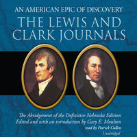 The Lewis and Clark Journals - Gary E. Moulton