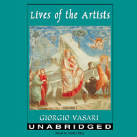 Lives of the Artists Vol. 1 - Giorgio Vasari