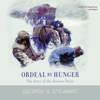 Ordeal by Hunger - George R. Stewart