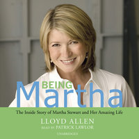 Being Martha - Lloyd Allen
