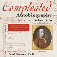 The Compleated Autobiography - Benjamin Franklin