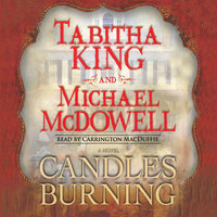 Candles Burning - Tabitha King,Michael McDowell