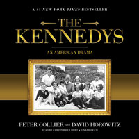 The Kennedys - David Horowitz, Peter Collier