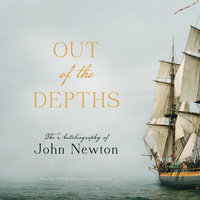 Out of the Depths - John Newton