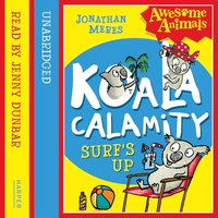 Koala Calamity - Surf's Up! - Awesome Animals - Jonathan Meres