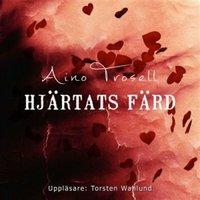 Hjärtats färd - Aino Trosell