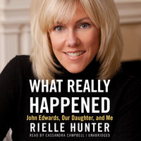 What Really Happened - Rielle Hunter