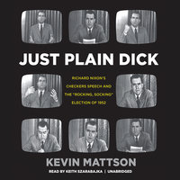 Just Plain Dick - Kevin Mattson