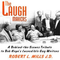 The Laugh Makers - Gary Owens, Robert L. Mills