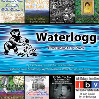 Waterlogg Documentary Pack - Joe Bevilacqua,Barbara Bernstein