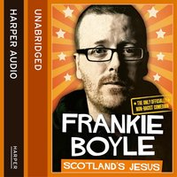 Scotland's Jesus - The Only Officially Non-racist Comedian - Frankie Boyle