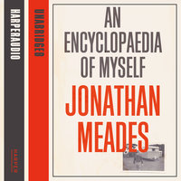 An Encyclopaedia of Myself - Jonathan Meades