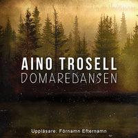 Domaredansen - Aino Trosell