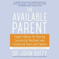 The Available Parent - Dr. John Duffy