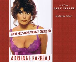 There Are Worse Things I Could Do - Adrienne Barbeau