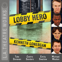 Lobby Hero - Kenneth Lonergan