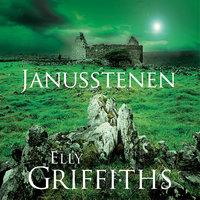 Janusstenen - Elly Griffiths