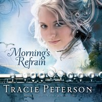 Mornings Refrain - Tracie Peterson