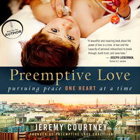 Preemptive Love - Jeremy Courtney
