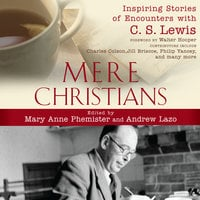 Mere Christians - Andrew Lazo,Mary Anne Phemister