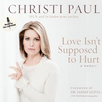 Love Isn't Supposed to Hurt - Christi Paul