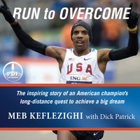 Run to Overcome - Meb Keflezighi