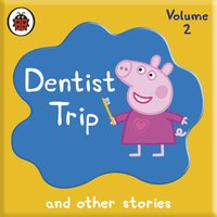 Peppa Pig - Dentist Trip and Other Audio Stories - Ladybird
