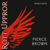 Rött uppror - Pierce Brown