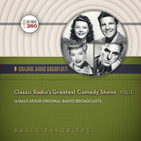 Classic Radio's Greatest Comedy Shows, Vol. 1 - Hollywood 360