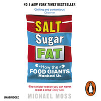 Salt, Sugar, Fat - Michael Moss