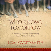 Who Knows Tomorrow - Lisa Lovatt-Smith