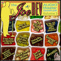 A Joe Bev Audio Theater Sampler, Vol. 3 - Joe Bevilacqua,William Melillo,Bill Marx,J.C. De La Torre